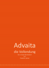 Advaita - die Vollendung